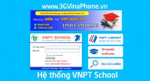 Cách đăng ký VNPT School xem điểm thi học kỳ, THPT Quốc gia 2019
