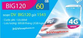 Cách đăng ký gói BIG120 VinaPhone nhận 60GB data 3G/4G/5G chỉ 120.000đ