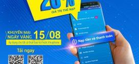 Vinaphone khuyến mãi ngày vàng 15/8/2019 tặng 20% giá trị thẻ nạp