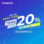 Vinaphone khuyến mãi ngày vàng 30/8/2019 tặng 20% giá trị thẻ nạp