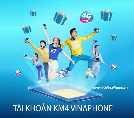 Tài khoản KM4 Vinaphone là gì? Cách sử dụng tài khoản KM4 của Vinaphone