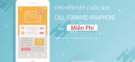 Hướng dẫn cách chuyển tiếp cuộc gọi Call Forward Vinaphone