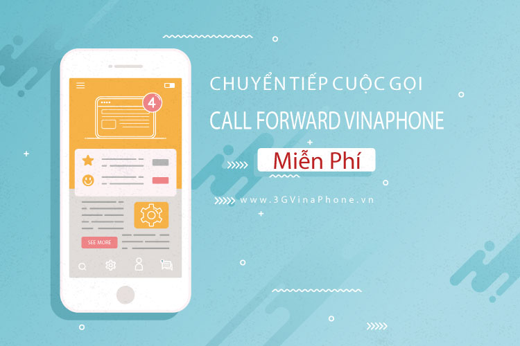 Hướng dẫn cách chuyển tiếp cuộc gọi Vinaphone - Call ForwaHướng dẫn cách chuyển tiếp cuộc gọi Vinaphone - Call Forward Miễn Phí rd Miễn Phí