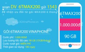 Đăng ký gói cước 6TMAX200 Vinaphone nhận 9GB data trong 6 tháng