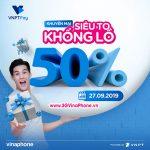 Vinaphone khuyến mãi ngày 27/9/2019 tặng 50% giá trị thẻ nạp qua VNPT Pay