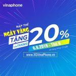 Vinaphone khuyến mãi ngày vàng 6/9/2019 tặng 20% giá trị thẻ nạp