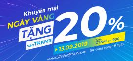 Vinaphone khuyến mãi ngày vàng 13/9/2019 tặng 20% giá trị thẻ nạp