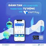 Cách tải cài đặt ứng dụng VNPT Pay và đăng ký tài khoản VNPT Pay liên kết tài khoản ngân hàng