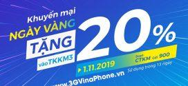 Khuyến mãi Vinaphone ngày vàng đầu tháng 1/11/2019 tặng 20% giá trị thẻ nạp