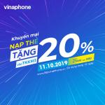 Vinaphone khuyến mãi ngày vàng 11/10/2019 tặng 20% giá trị thẻ nạp