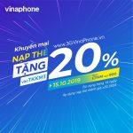 Khuyến mãi Vinaphone cục bộ ngày 15/10/2019 tặng 205 giá trị thẻ nạp