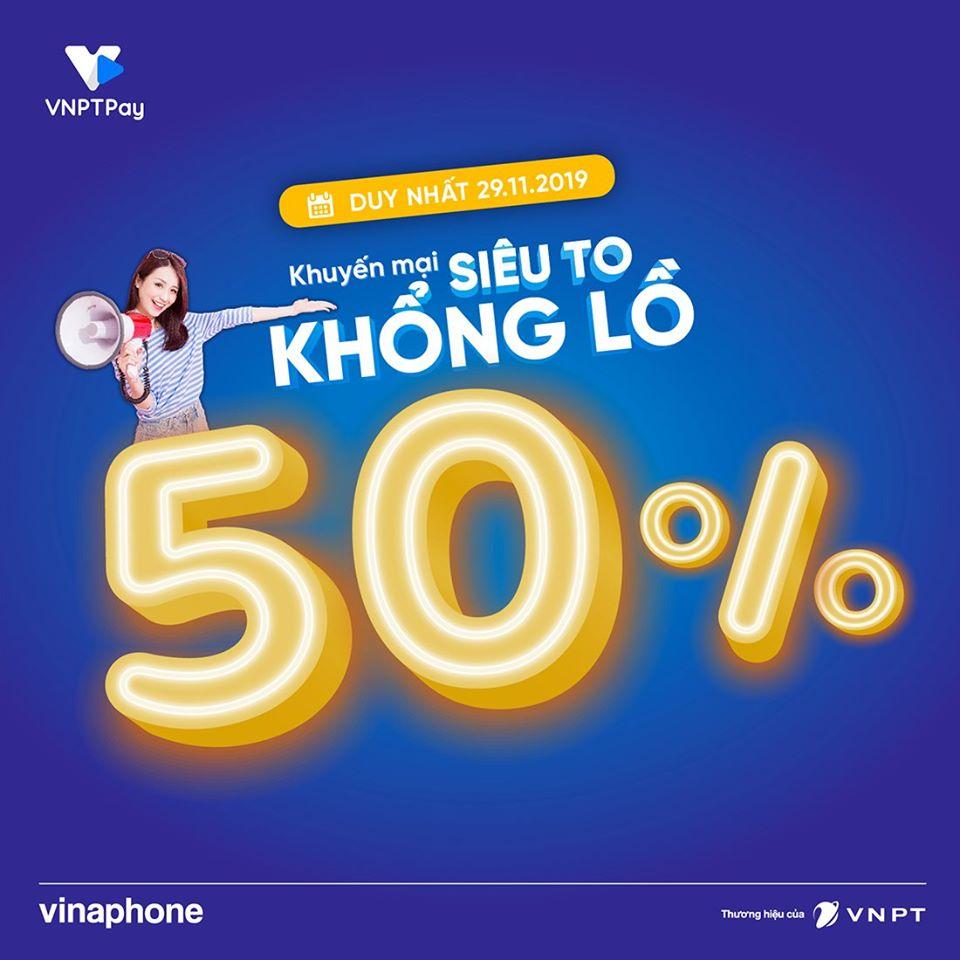 Chương trìnhVinaphone khuyến mãi 29/11/2019tặng 50% giá trị thẻ nạp