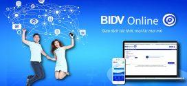 Cách đăng ký internet banking BIDV Online nhanh chóng tiện lợi nhất