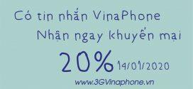 Khuyến mãi Vinaphone ngày 14/1/2020 tặng 20% giá trị thẻ nạp Cục Bộ