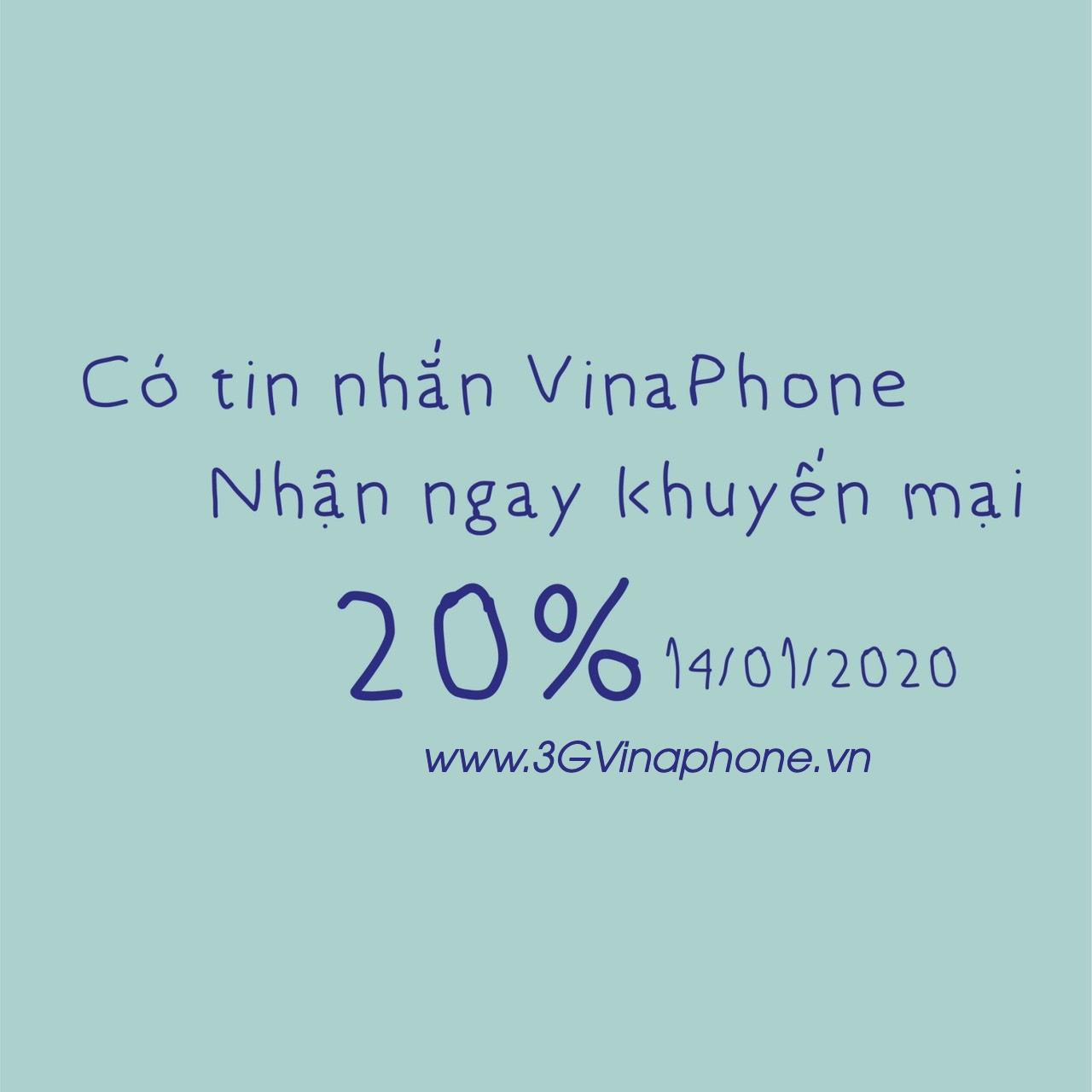 Khuyến mãi Vinaphone ngày vàng 14/1/2020 tặng 20% giá trị thẻ nạp