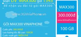 Đăng ký gói cước MAX300 Vinaphone nhận 100GB data 3G/4G/5G chỉ 300.000đ