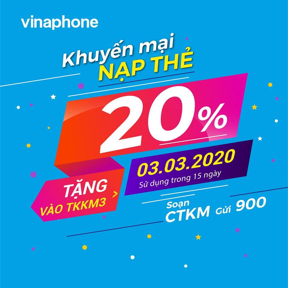 Khuyến mãi Vinaphone nạp thẻ ngày 3/3/2020 tặng 20% giá trị thẻ nạp