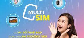 MultiSIM VinaPhone là gì? Cách đăng ký sử dụng MultiSIM của Vinaphone cho nhiều thiết bị