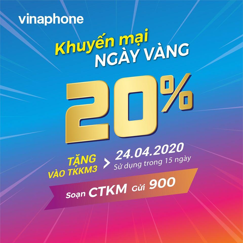 Vinaphone khuyến mãi ngày vàng 24/4/2020 tặng 20% giá trị thẻ nạp
