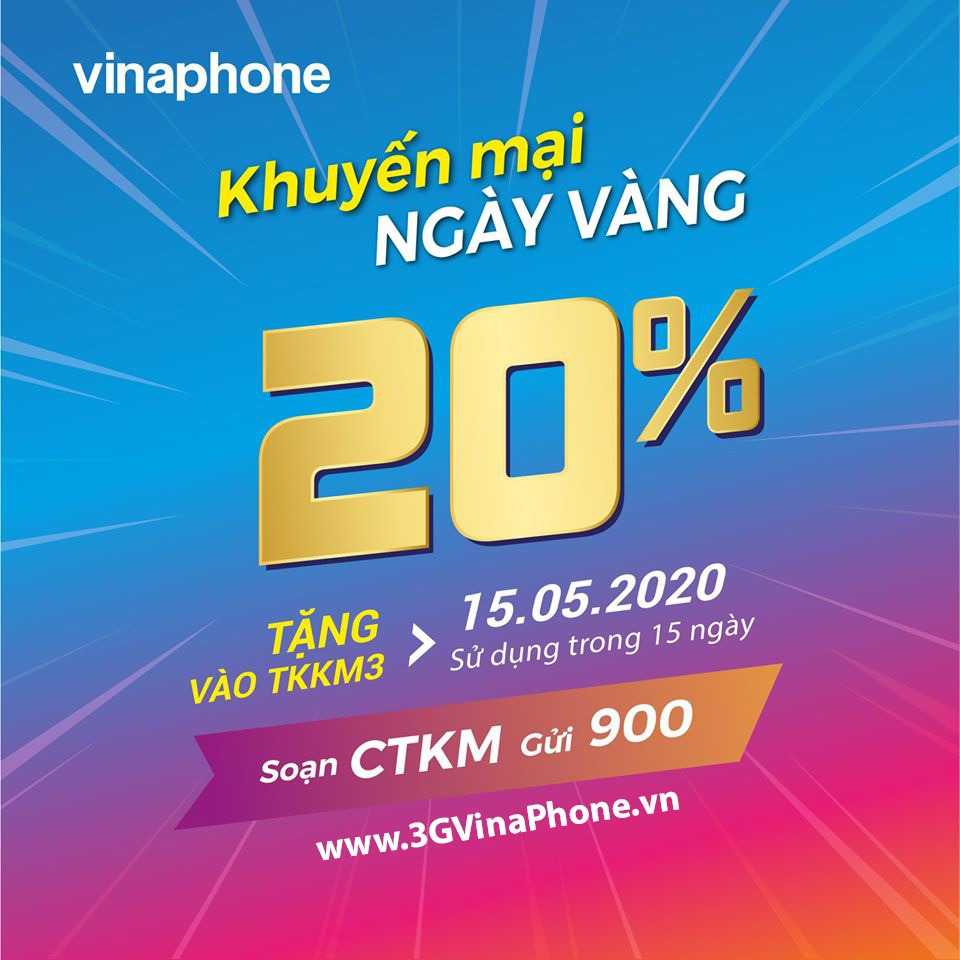 Vinaphone khuyến mãi ngày vàng 15.5.2020 tặng 20% giá trị thẻ nạp