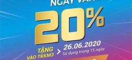 Vinaphone khuyến mãi ngày vàng 26/6/2020 tặng  20% giá trị thẻ nạp