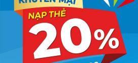 Vinaphone khuyến mãi ngày 7/7/2020 tặng 20% giá trị thẻ nạp cục bộ