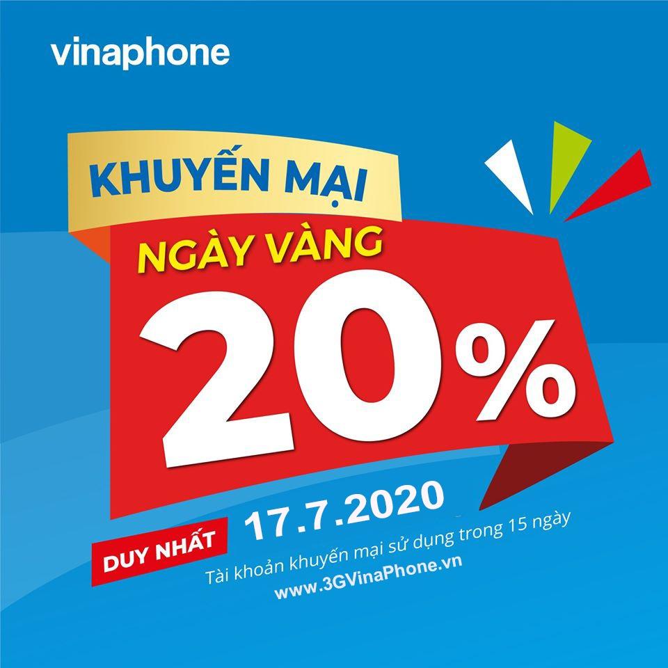 Vinaphone khuyến mãi ngày thứ 6 17/7/2020 tặng 20% giá trị thẻ nạp