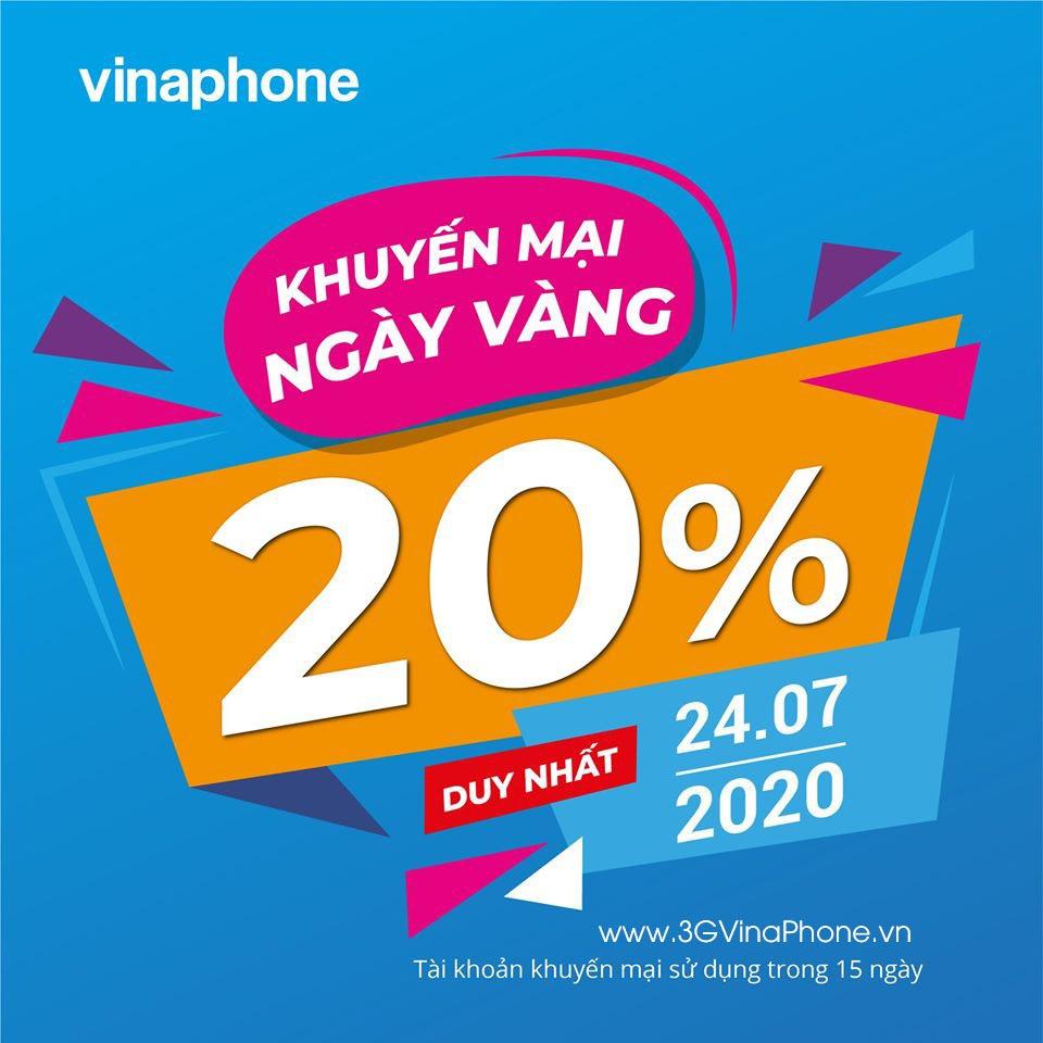 Vinaphone khuyến mãi ngày vàng 24/7/2020 tặng 20% giá trị thẻ nạp