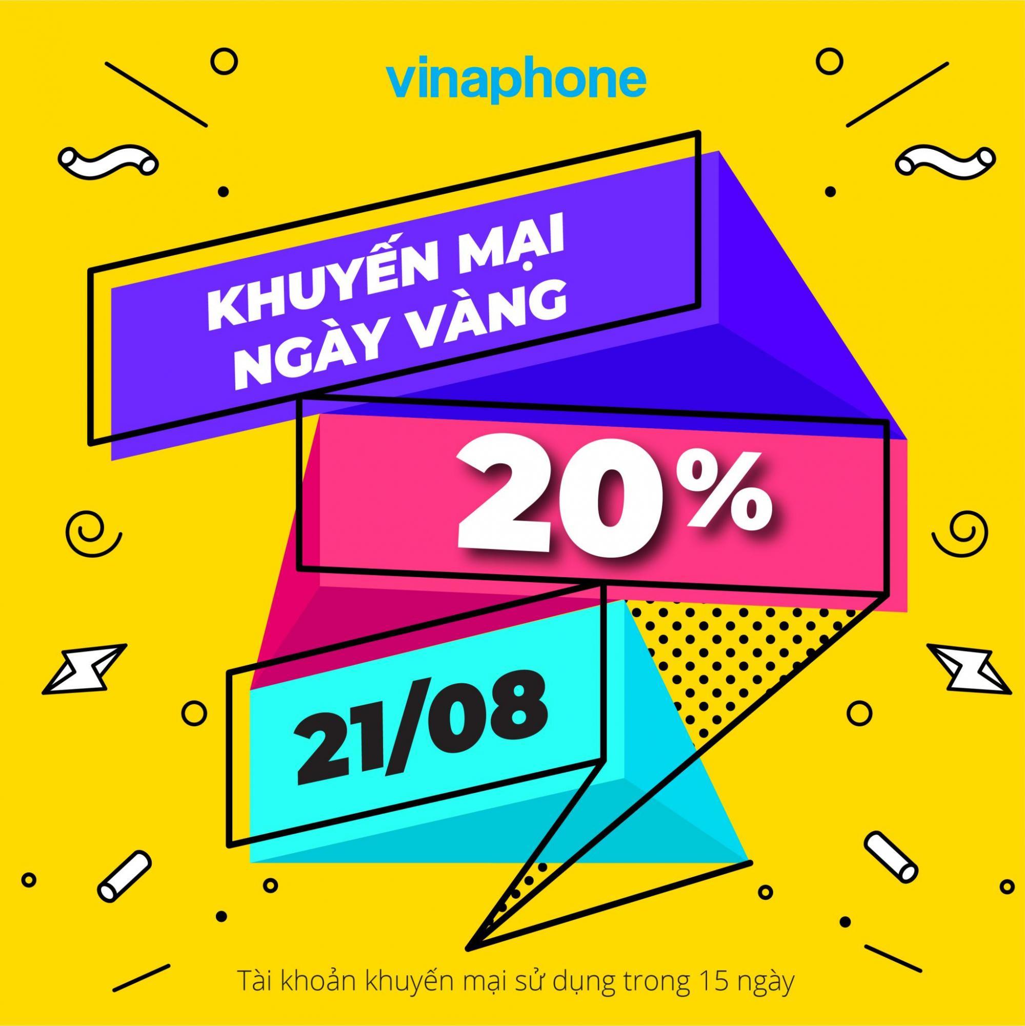 Vinaphone khuyến mãi tặng 20% giá trị thẻ nạp ngày vàng 21/8/2020