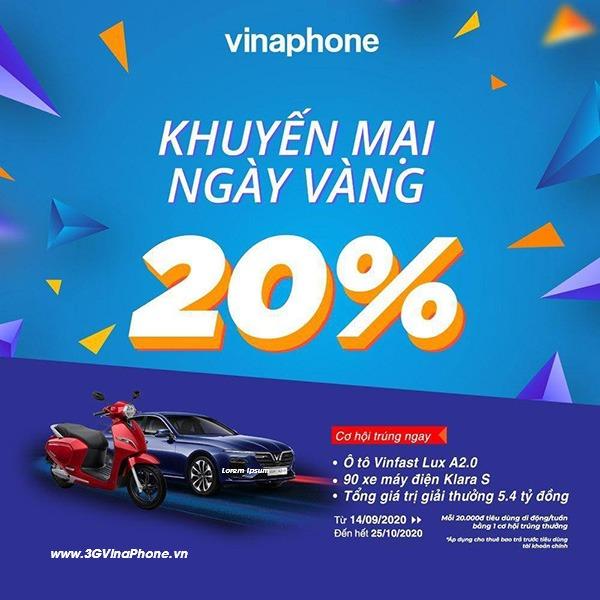 Khuyến mãi Vinaphone ngày 25/9/2020 tặng 20% giá trị thẻ nạp ngày vàng