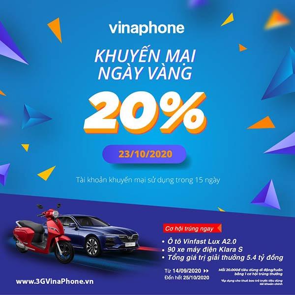Vinaphone khuyến mãi ngày vàng 23/10/2020 tặng 20% giá trị thẻ nạp