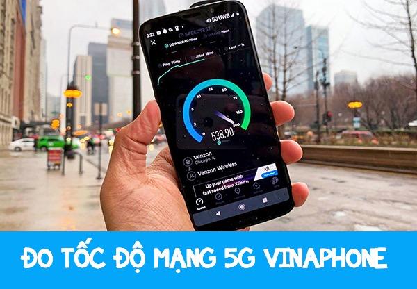 Tốc độ 5G VinaPhone siêu nhanh tại TP Hồ Chí Minh