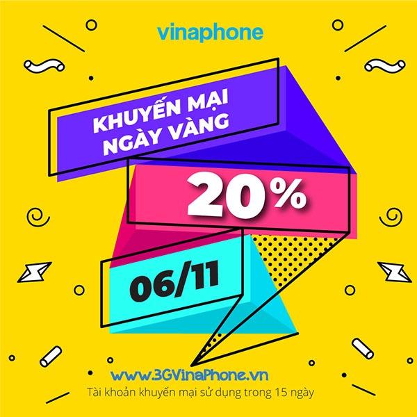 Vinaphone khuyến mãi ngày vàng 6/11/2020 tặng 20% giá trị thẻ nạp