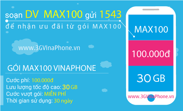 Cách đăng ký gói MAX100 Vinaphone nhận 30 Gb Data 3G 4G 5G chỉ 100.000đ