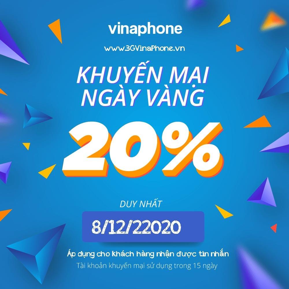 Khuyến mãi VinaPhone ngày 8/12/2020 tặng 20% giá trị thẻ nạp