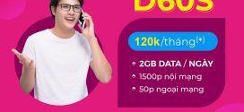 Đăng ký gói cước D60S VinaPhone nhận 60GB và 1500 phút gọi chỉ 120.000đ