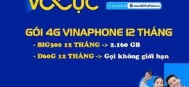 Giá các gói cước 4G 1 năm của Vinaphone ưu đãi cực khủng trong 12 tháng