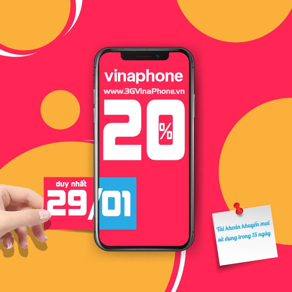 Vinaphone khuyến mãi tặng 20% giá trị thẻ nạp ngày vàng 29/1/2021