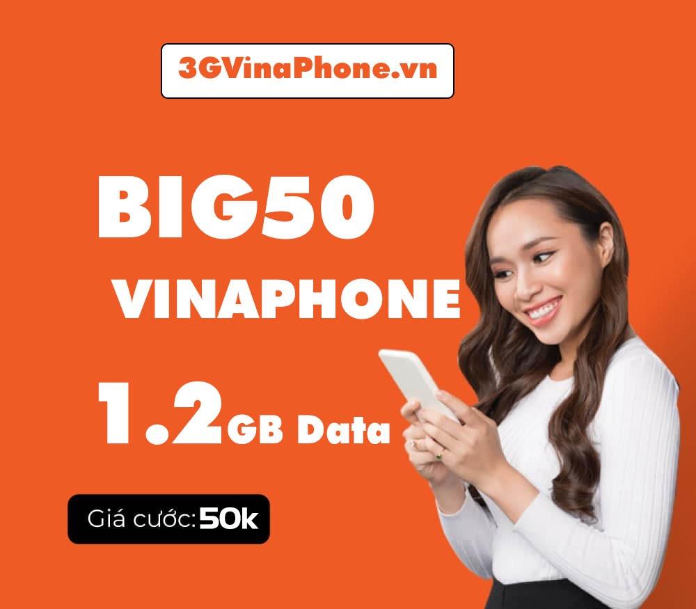 Đăng ký gói BIG50 VinaPhone chỉ với 50.000đ ưu đãi 1.2GB data 4G/5G