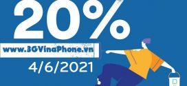Khuyến mãi Vinaphone ngày 4/6/2021 tặng 20% giá trị thẻ nạp