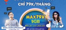 Đăng ký gói MAX79V Vinaphone nhận 9Gb data + Miễn phí xem MyTV chỉ 79.000đ