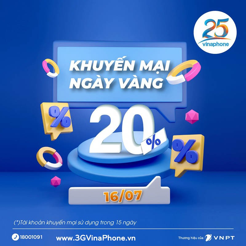 Khuyến mãi VinaPhone ngày vàng 16/7/2021 tặng 20% giá trị thẻ nạp