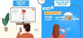 Đăng ký gói MAX109V Vinaphone có 45GB data + Xem MyTV không giới hạn