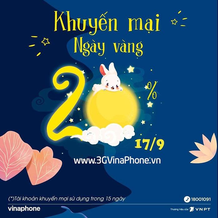 Vinaphone khuyến mãi ngày vàng 17/9/2021 tặng 20% giá trị thẻ nạp
